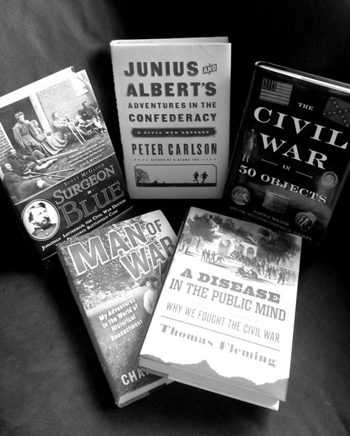 A Disease in the Public Mind by Thomas Fleming c.2013, DaCapo $26.99 / $30.00 Canada 354 pages;The Civil War in 50 Objects by Harold Holzer and The New-York Historical Society c.2013, Viking $36.00 / $38.00 Canada 380 pages; Junius and Albert's Adventures in the Confederacy by Peter Carlson c.2013, PublicAffairs $26.99 / $30.00 Canada 269 pages; Surgeon in Blue by Scott McGaugh c.2013, Arcade Publishing $25.95 / $31.95 Canada 342 pages; Man of War by Charlie Schroeder c.2012, Hudson Street Press $25.95 / $27.50 Canada 272 pages.